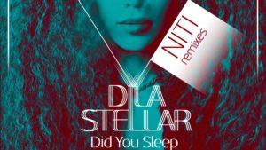 """Dila Stellar; stark, självständig & oberoende – idag släpps videon till hennes låt """"Did You Sleep"""""""